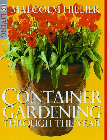 Container Gardening: Through the Year 9780789432964