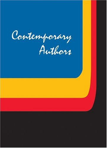 Contemporary Authors: A Bio-Bibliographical Guide to Current Writers in Fiction, General Nonfiction, Poetry, Journalism, Drama, Motion Pictu 9780787678647