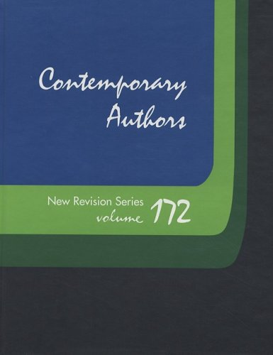 Contemporary Authors New Revision Series, Volume 172: A Bio-Bibliographical Guide to Current Writers in Ficiton, General Nonfiction, Poetry, Journalis 9780787695361
