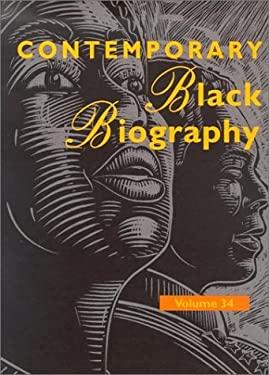 Contemporary Black Biography: Profiles from Teh International Black Community 9780787660499