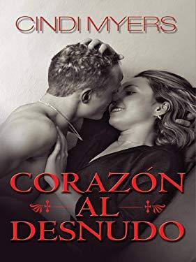 Corazon Al Desnudo 9780786279968