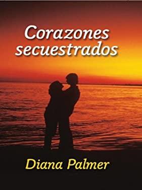 Corazones Secuestrados 9780786253753