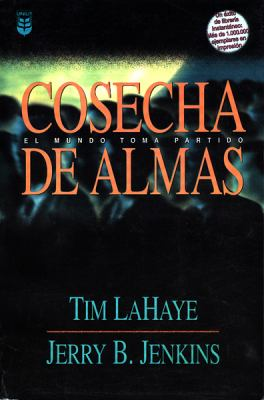 Cosecha de Almas = Soul Harvest 9780789915474
