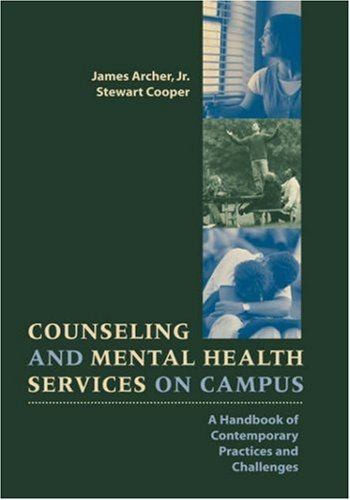 Counseling and Mental Health Services on Campus: A Handbook of Contemporary Practices and Challenges 9780787910266
