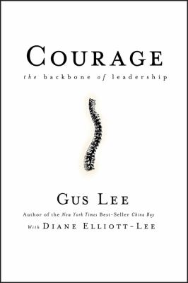 Courage: The Backbone of Leadership 9780787981372