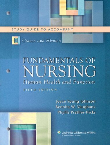Craven and Hirnle's Fundamentals of Nursing Study Guide: Human Health and Function 9780781774765