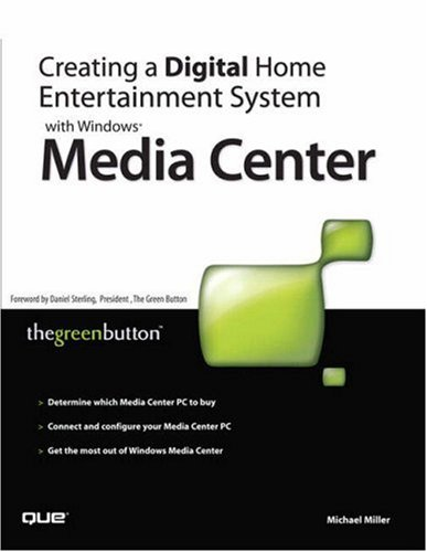 Creating a Digital Home Entertainment System with Windows Media Center 9780789735423