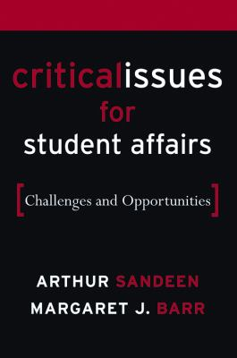 Critical Issues for Student Affairs: Challenges and Opportunities 9780787976576