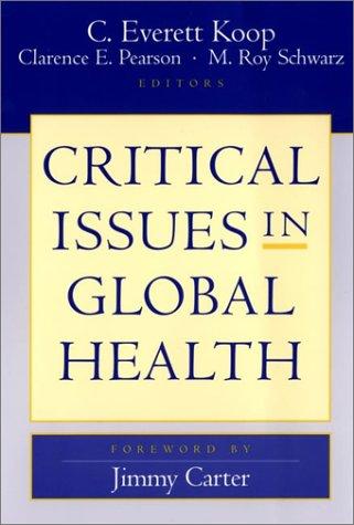 Critical Issues in Global Health 9780787963774