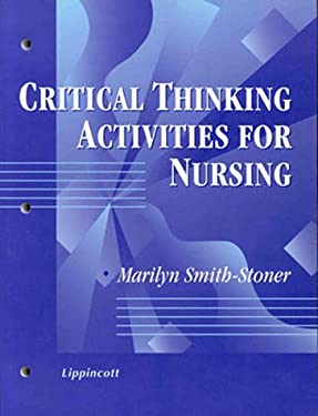 Critical Thinking Activities for Nursing 9780781716192