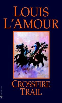 Crossfire Trail 9780785745303