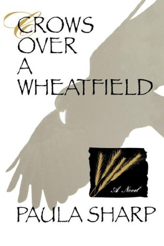 Crows Over a Wheatfield Crows Over a Wheatfield 9780786861170