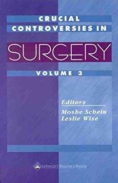 Crucial Controversies in Surgery 9780781718745