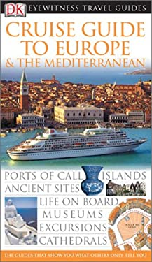 Cruise Guide to Europe and the Mediterranean 9780789497291