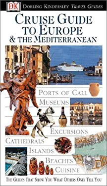 Cruise Guide to Europe & the Mediterranean 9780789466495