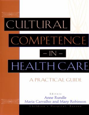 Cultural Competence in Health Care: A Practical Guide 9780787962210