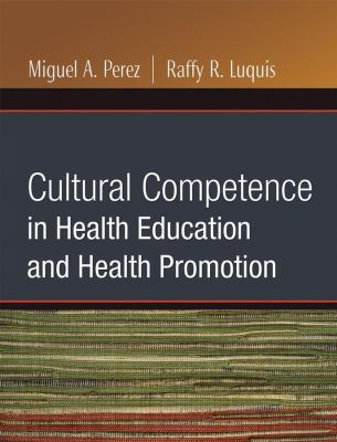 Cultural Competence in Health Education and Health Promotion 9780787986360