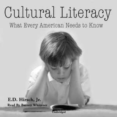Cultural Literacy: What Every American Needs to Know 9780786162284