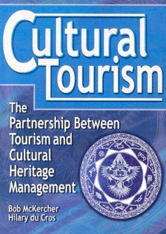 Cultural Tourism 9780789011060