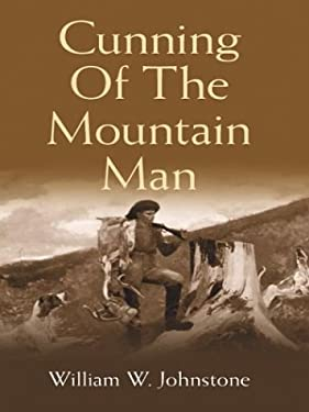 Cunning of the Mountain Man 9780786246304