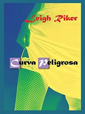 Curva Peligrosa 9780786279975