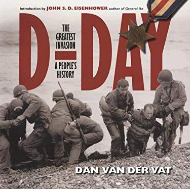 D-Day: The Greatest Invasion - A People's History 9780785823773