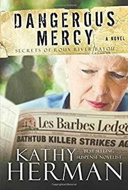 Dangerous Mercy 9780781403412