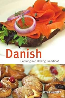 Danish Cooking and Baking Traditions 9780781812627