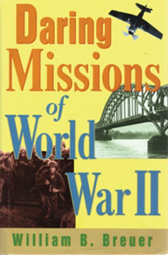 Daring Missions of World War II 9780785819509