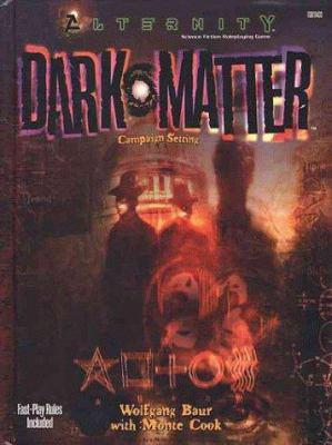 Dark Matter; Campaign Setting 9780786914333