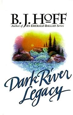 Dark River Legacy 9780786216772