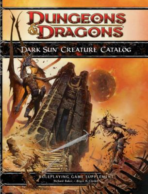 Dark Sun Creature Catalog 9780786954940
