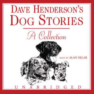 Dave Henderson's Dog Stories: A Collection 9780786173792