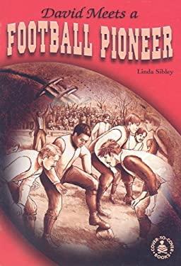 David Meets a Football Pioneer 9780789156778