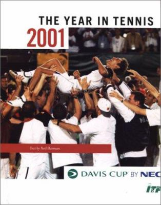 Davis Cup: The Year in Tennis 2001 9780789306609