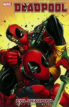 Deadpool - Volume 10: Evil Deadpool 9780785160113