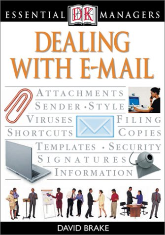 DK Essential Managers: Dealing with E-mail 9780789495396