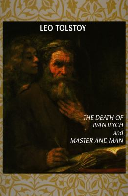 Death of Ivan Ilych & Master & Man 9780786105939