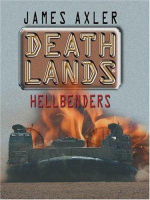 Deathlands: Hellbenders 9780786266609