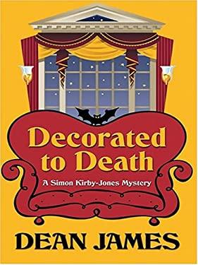 Decorated to Death: A Simon Kirby-Jones Mystery 9780786267255