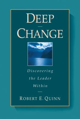 Deep Change: Discovering the Leader Within 9780787902445