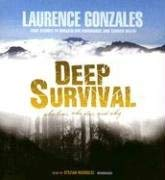 Deep Survival: Who Lives, Who Dies, and Why 9780786168965