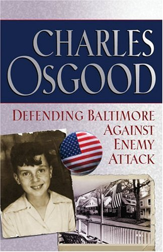 Defending Baltimore Against Enemy Attack: A Boyhood Year During World War II 9780786888351