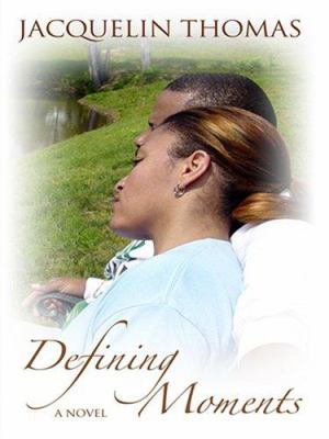Defining Moments 9780786295661
