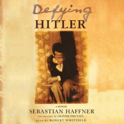 Defying Hitler: A Memoir 9780786189069