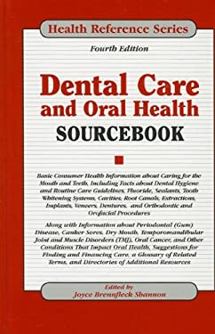 Dental Care and Oral Health Sourcebook 9780780812734