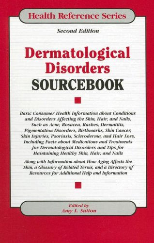Dermatological Disorders Sourcebook 9780780807952