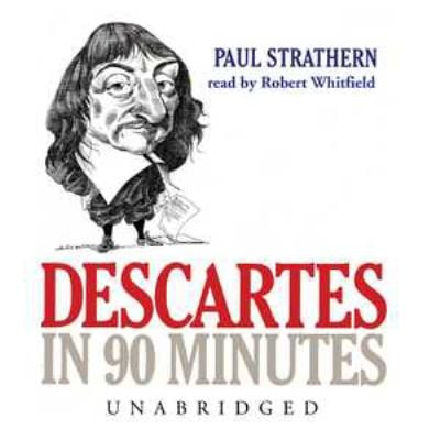 Descartes in 90 Minutes 9780786190447