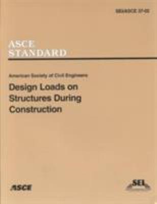 Design Loads on Structures During Construction (SEI/ASCE 37-02)