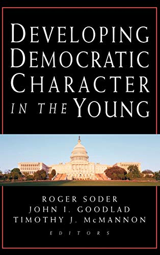 Developing Democratic Character in the Young 9780787956851